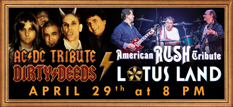 AC/DC Tribute Dirty Deeds with American RUSH Tribute Lotus Land