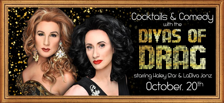 Cocktails and Comedy with the Divas of Drag