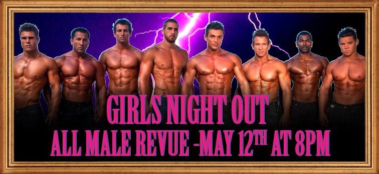 Girls Night Out The Show - All Male Revue