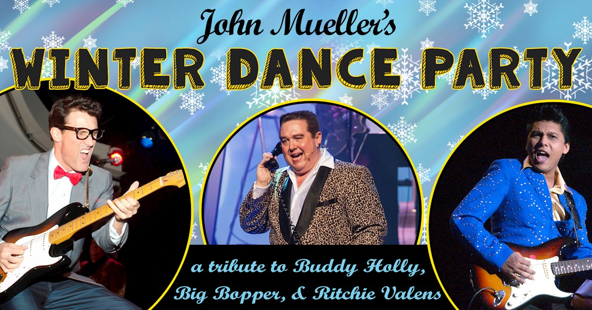 Buddy Holly, Ritchie Valens & The Big Bopper Tribute - John Mueller's Winter Dance Party
