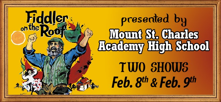 Fiddler on the Roof presented by Mount Saint Charles Academy