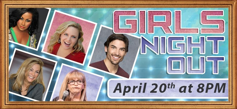 Girls Night Out - An Evening of Comedy