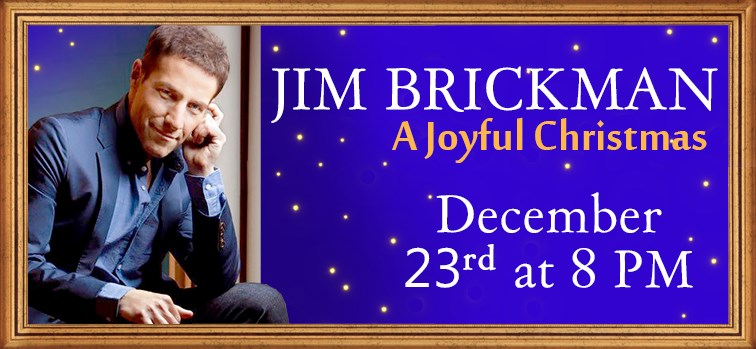 "Jim Brickman ""A Joyful Christmas"" The 2017 Holiday Tour"