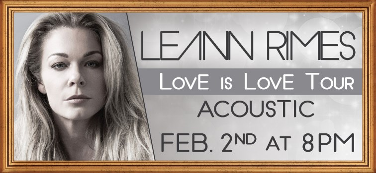 LeAnn Rimes - LovE is LovE Tour – Acoustic