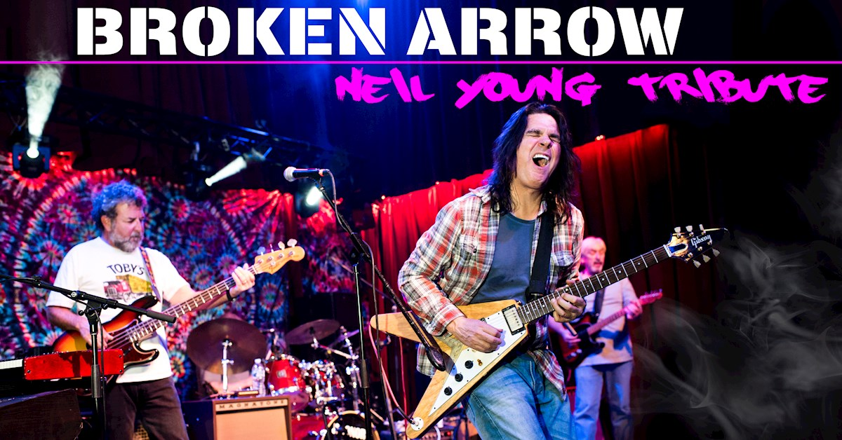 Neil Young Tribute by Broken Arrow