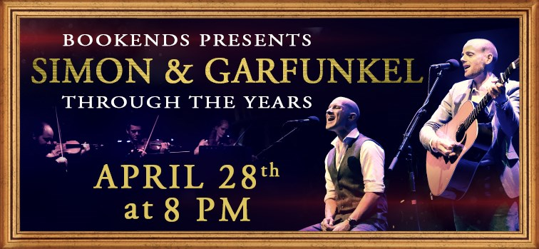 'Simon & Garfunkel: Through the Years' Presented by Bookends
