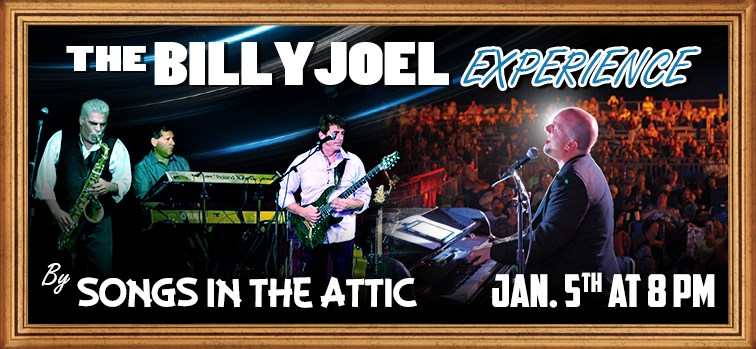 Billy Joel Experience - Songs In The Attic