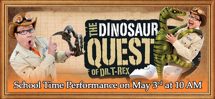 The Dinosaur Quest of Dr. T-Rex  - School Time Performance