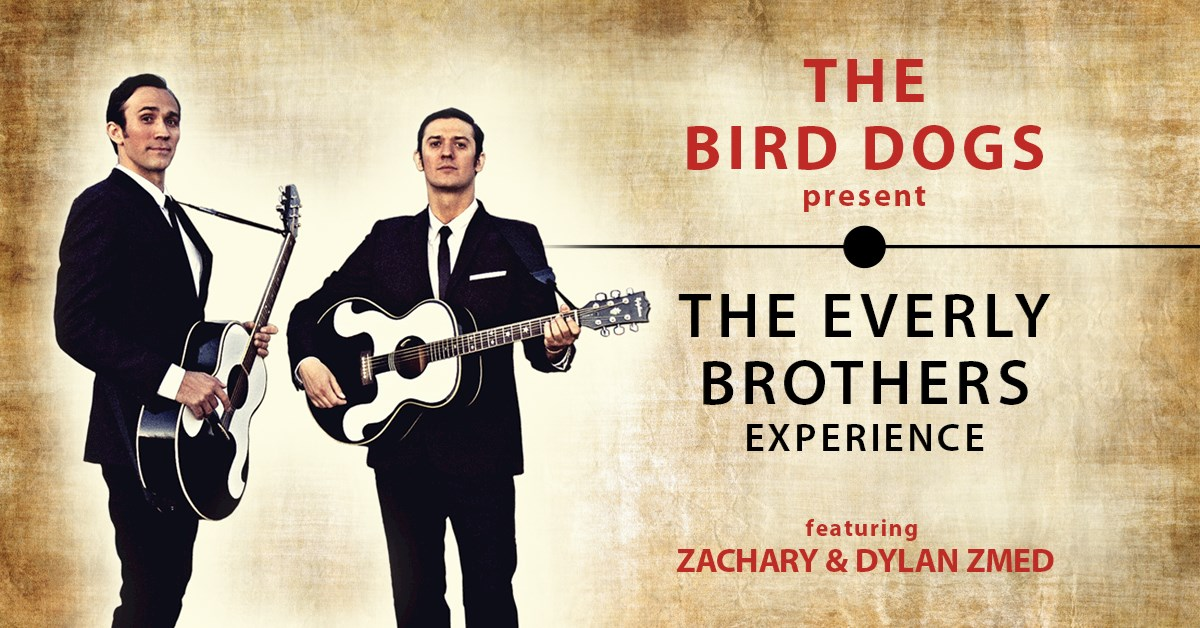 The Everly Brothers experience by The Bird Dogs