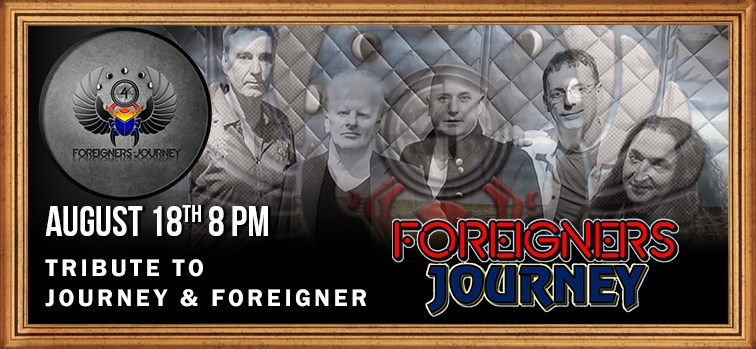 Journey & Foreigner Tribute - Foreigners Journey