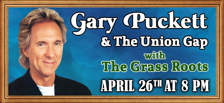 Gary Puckett & The Union Gap with The Grass Roots