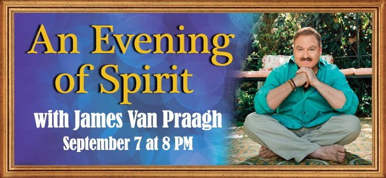 James Van Praagh - An Evening of Spirit
