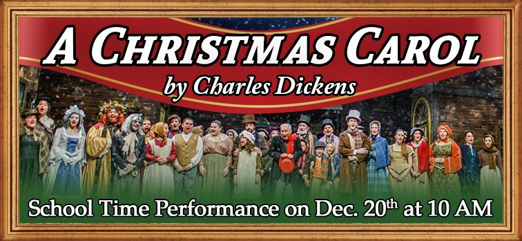 A Christmas Carol - School Time Performance - Dec. 20