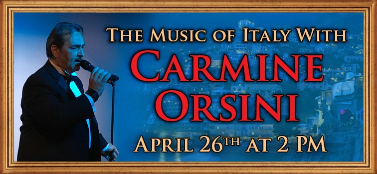 The Music of Italy With Carmine Orsini