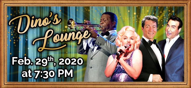 Dino's Lounge - A Tribute to Dean Martin, Marilyn Monroe, Louis Armstrong, & Bobby Darin