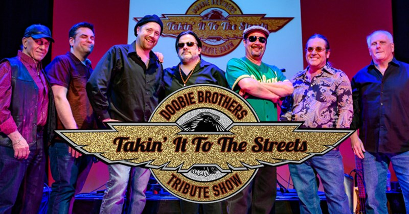 Doobie Brothers Tribute - Takin' It to the Streets