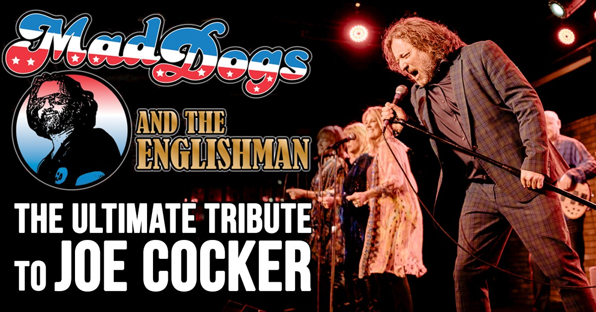 Joe Cocker Tribute - Mad Dogs and the Englishman