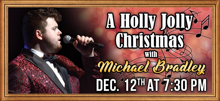 A Holly Jolly Christmas with Michael Bradley