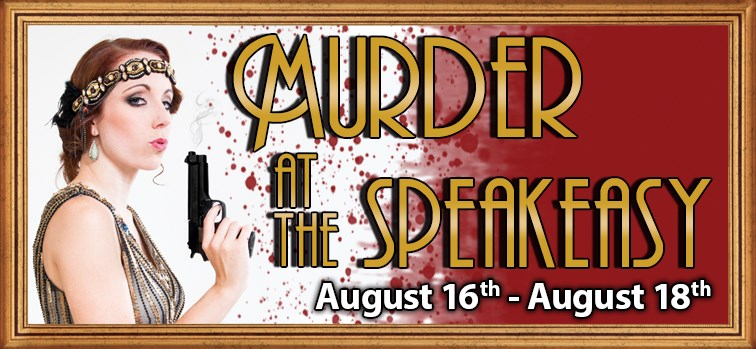 Murder Mystery Dinner - Murder at the Speakeasy