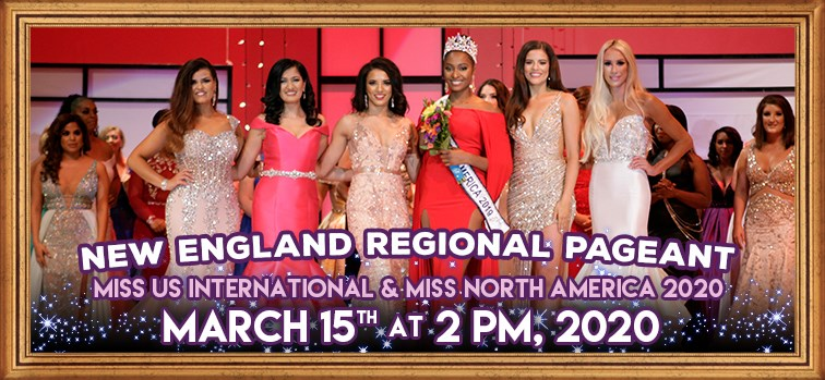 New England Regional Pageant - Miss US International & Miss North America 2020