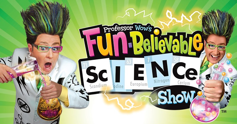 Professor Wow's Fun-Believable Science Show - School Time Performance - June 3