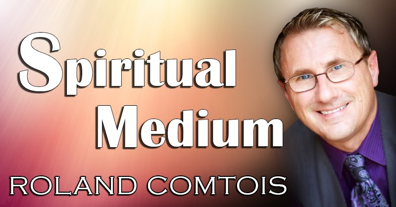 Roland Comtois - Spiritual Medium - November 17, 2020