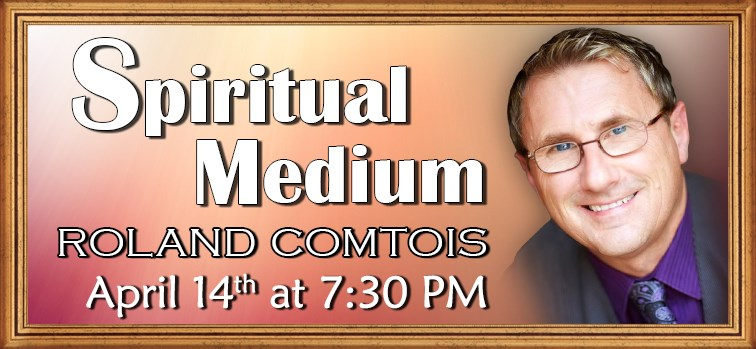 Roland Comtois - Spiritual Medium - April  14, 2020