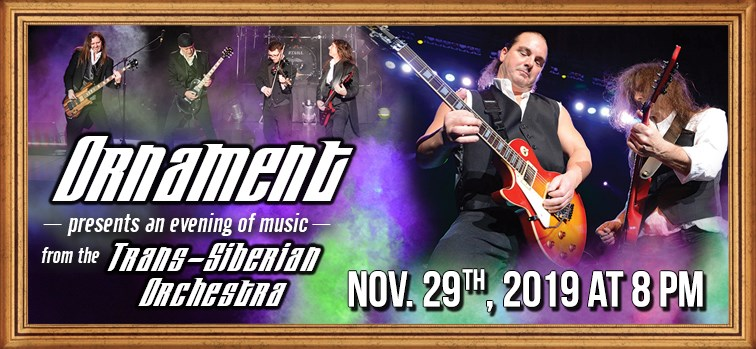 Ornament Presents an Evening of Music from the Trans-Siberian Orchestra