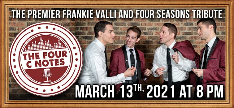 Frankie Valli and the Four Seasons Tribute - The Four C Notes