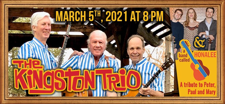 The Kingston Trio & A Band Called Honalee