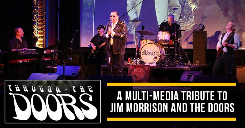 Jim Morrison & The Doors Tribute - Through The Doors