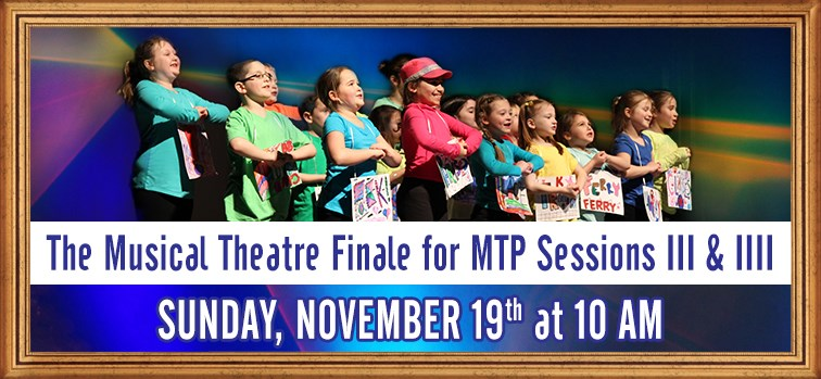 Musical Theatre Finale for MTP Sessions III & IIII