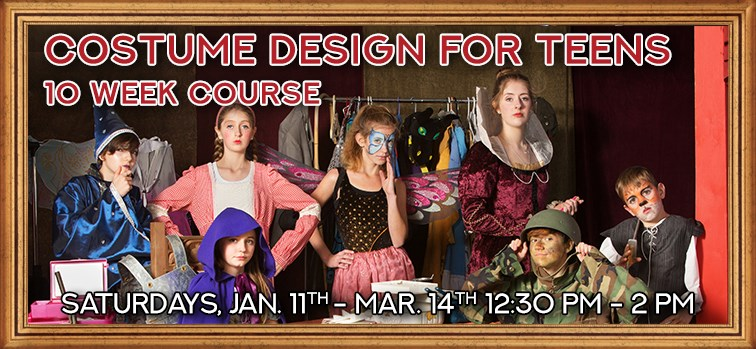 Costume Design for Teens - 10 Week Course