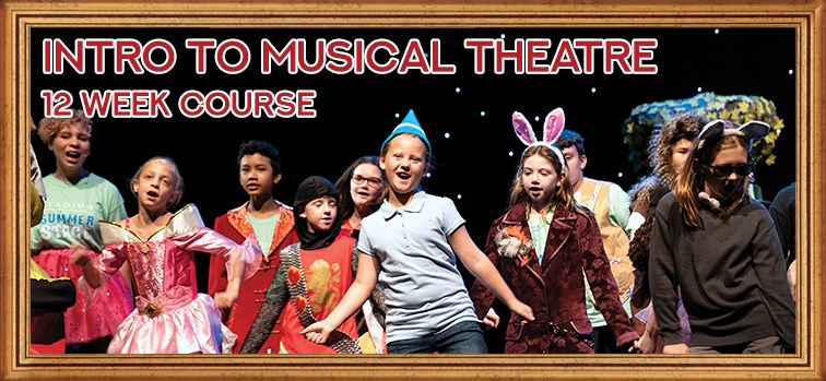 Intro to Musical Theatre - 12 Week Course