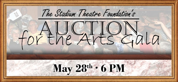 Auction for the Arts Gala: A Stadium Theatre Fundraiser
