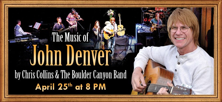 John Denver Experience by Chris Collins & The Boulder Canyon Band